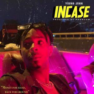 Young Jonn Incase Mp3 Download