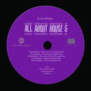 ZuluMafia All About House 5 Full EP Zip File Download