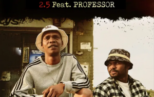2.5 Pantsula Mp3 Download