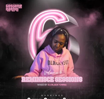 Black Chiina Reminisce Sessions Vol 6 Mp3 Download