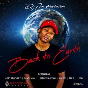 DJ Jim Mastershine Back To Earth Full EP Zip File Download