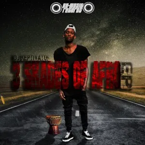 DJ Keptivator 3 Shades Of Afro Full EP Zip File Download