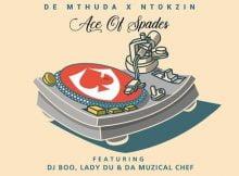 De Mthuda & Ntokzin Ace Of Spades Ep Zip File Download