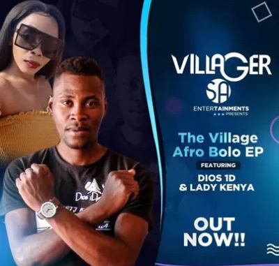 Dios 1D & Lady Kenya The Village Afro Bolo Full EP Zip File Download