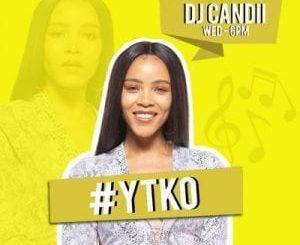 Dj Candii YTKO Mix Mp3 Download