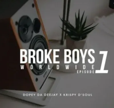 Dopey Da Deejay Broke Boys Worldwide Full Ep Zip File Download
