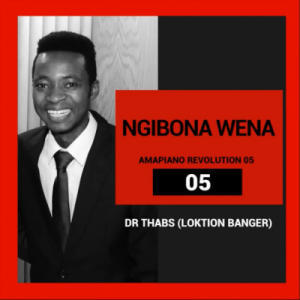 Dr Thabs Ngibona Wena Mp3 Download