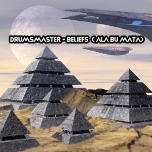Drumsmaster Beliefs Mp3 Download