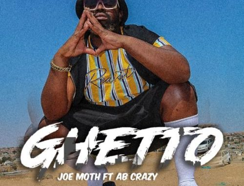 Joe Moth Ghetto Mp3 Download