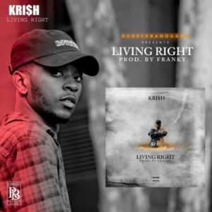 Kri$h Living Right Mp3 Download
