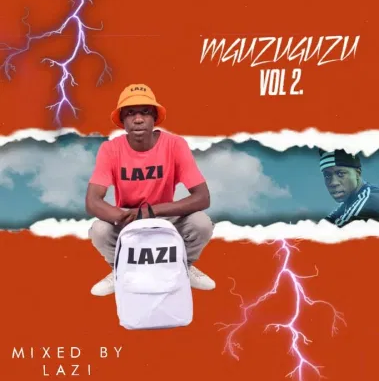 Lazi Mguzuguzu Vol 2 Mix Mp3 Download
