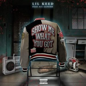 Lil Keed Show Me What You Got Mp3 Download