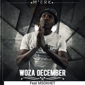 M'erk SA Woza December Mp3 Download