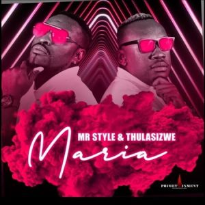 Mr Style Maria Mp3 Download
