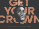 One Shaman Get Your Crown Mp3 Download