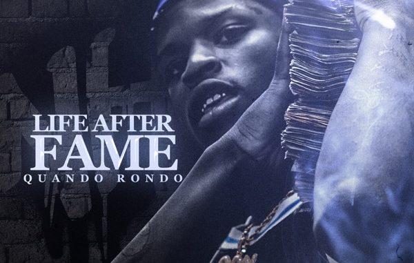 Quando Rondo Life After FameAlbum Download
