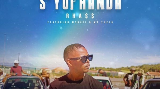 Rhass S'yophanda Mp3 Download