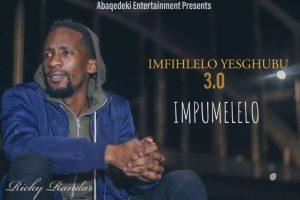 Ricky Randar Yekela Pha KuNtliziyo Mp3 Download