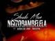 Sbuda Man Ngizobambelela Mp3 Download