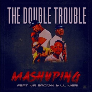 The Double Trouble Mashuping Mp3 Download
