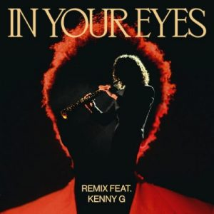 The Weeknd In Your Eyes Remix Mp3 Download