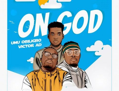 Umu Obiligbo On God Mp3 Download