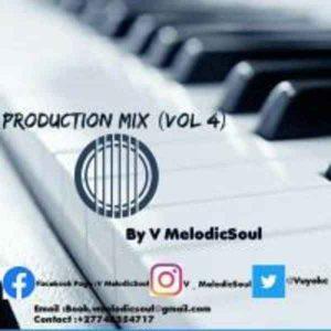 V Melodicsoul Production Mix Vol 4 Mp3 Download