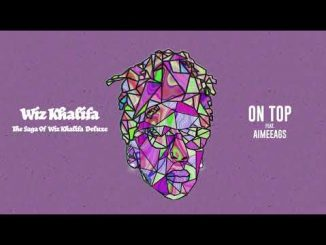 Wiz Khalifa On Top Mp3 Download