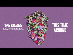 Wiz Khalifa This Time Around Mp3 Download