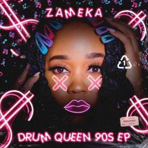 Zameka Drum Queen 90s Full EP Zip File Download