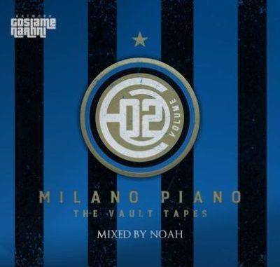 noAH Milano Piano Vol.02 Mix Mp3 Download
