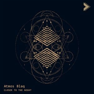 Atmos Blaq Closer To The Night Download