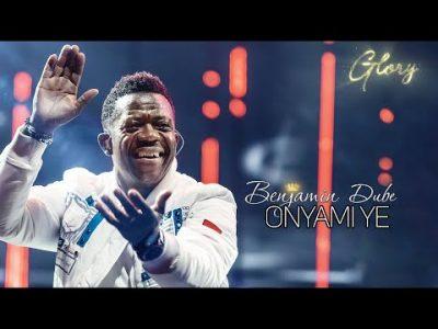 Benjamin Dube Onyami Ye Video Download
