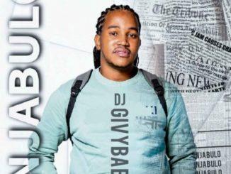 DJ Givybaby Injabulo Ep Download
