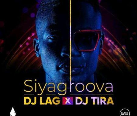DJ Lag Siyagroova Mp3 Download