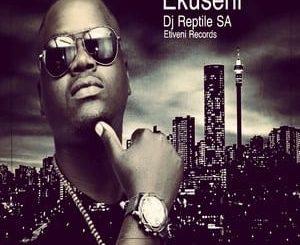 DJ Reptile SA Ekuseni Download