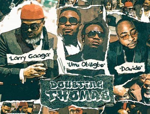 Larry Gaaga Doubting Thomas Mp3 Download