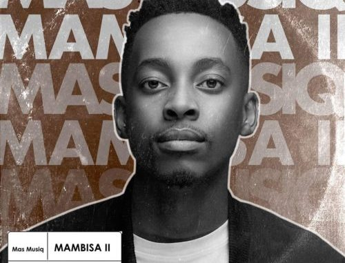 Mas MusiQ Mambisa 2 Ep Download