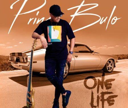 Prince Bulo One Life Album Download