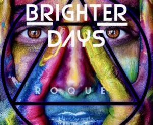 Roque Brighter Days Download
