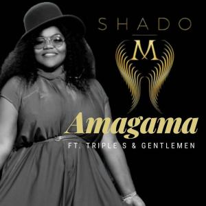 Shado M Amagama Download