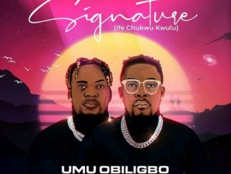 Umu Obiligbo Signature Album Download