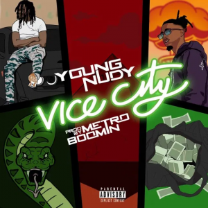 Young Nudy Vice City Mp3 Download