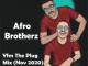 Afro Brotherz Yfm The Plug Mix Download