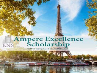 Ampere Scholarship of Excellence ENS Paris France