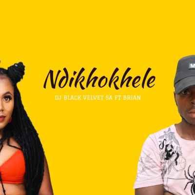 DJ Black Velvet Ndikhokhele Download