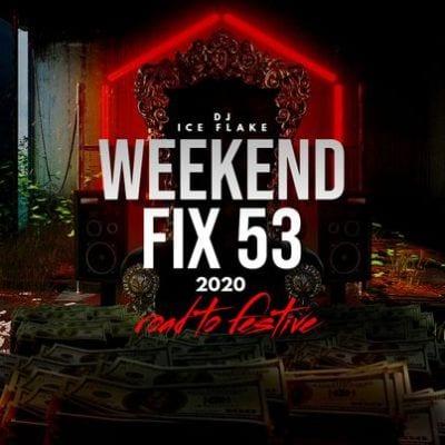 DJ Ice Flake WeekendFix 53 Download