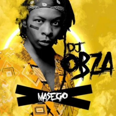 DJ Obza Masego Album Download