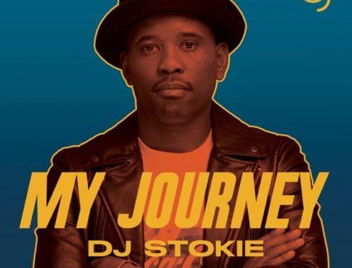 DJ Stokie My Journey Album Download