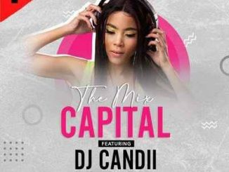 DJ Candii The Mix Capital Download